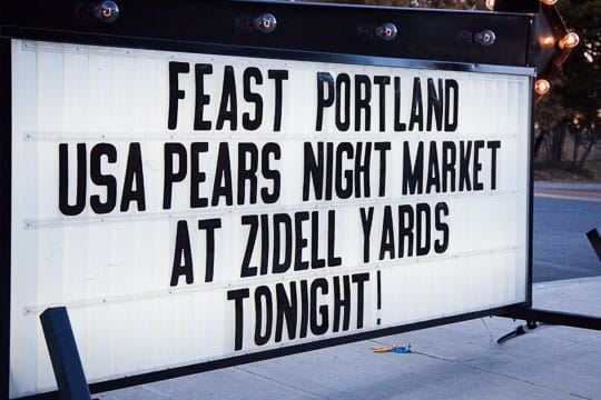 Feast Portland USA Pears Night Market sign. Photo by Irvin Lin of Eat the Love.