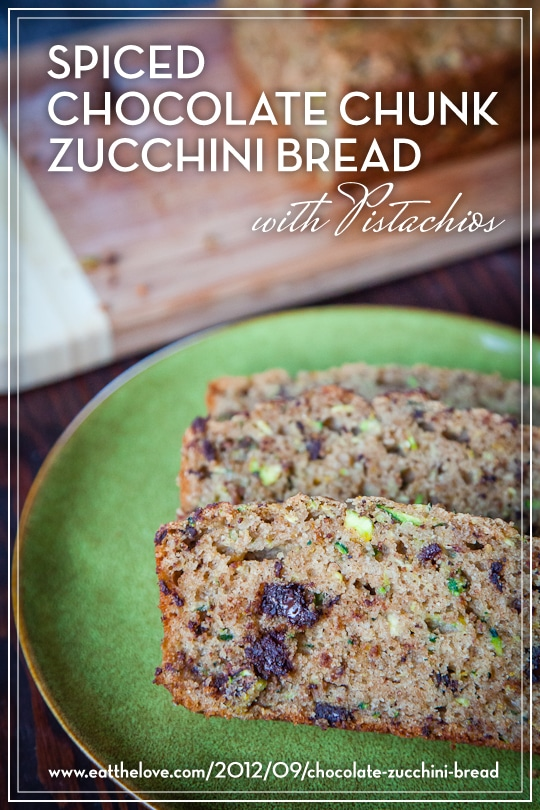 Spiced Chocolate Chunk Zucchini Bread with Pistachios by Irvin Lin of Eat the Love