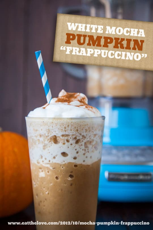 Pumpkin Spice Frappuccino by Irvin Lin of Eat the Love. www.eatthelove.com