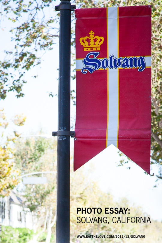 Photo Essay: Solvang, California, an adorable Danish town in Southern California. Photo by Irvin Lin of Eat the Love. www.eatthelove.com