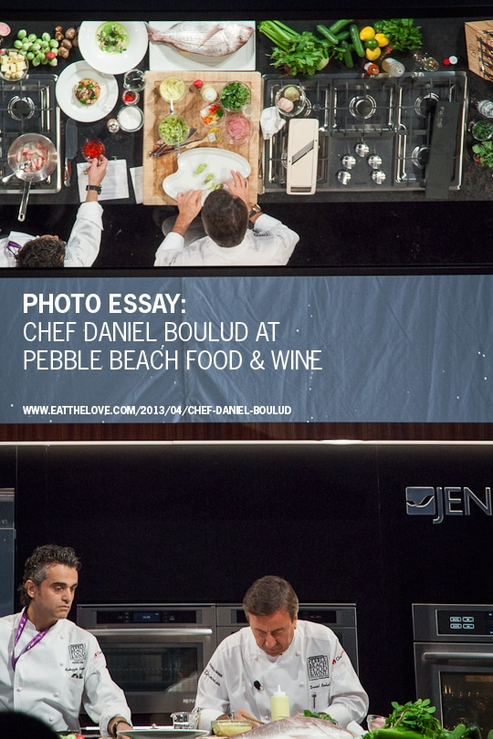 Photo Essay: Chef Daniel Boulud at Pebble Beach Food & Wine