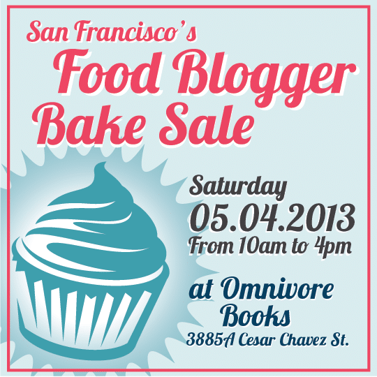 The San Francisco Food Blogger Bake Sale!