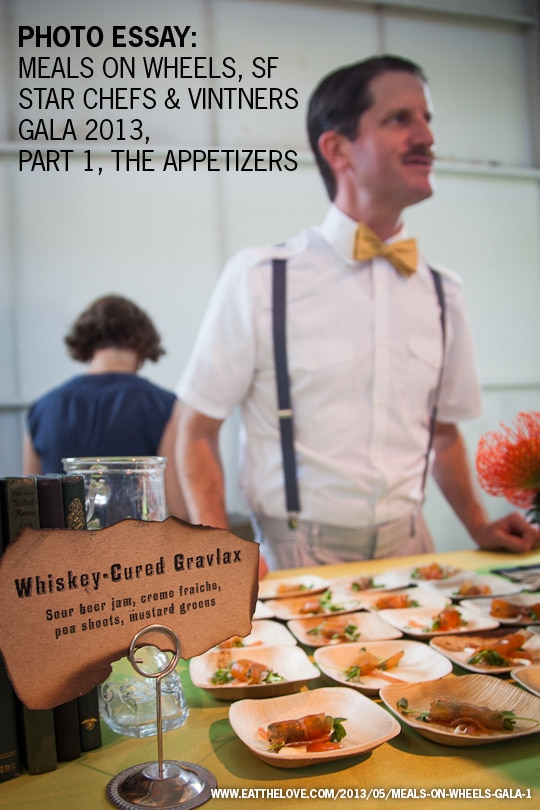 Photo Essay: Meals on Wheels San Francisco Star Chefs and Vintners Gala 2013, part one: the appetizers