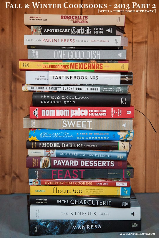 Fall & Winter Cookbook Roundup – 2013 Part 2. www.eatthelove.com
