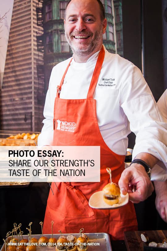 Taste of the Nation San Francisco. Photo by Irvin Lin of Eat the Love. www.eatthelove.com
