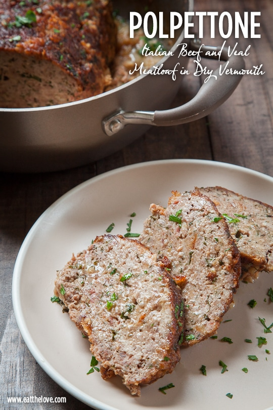 Polpettone, Italian Beef & Veal Meatloaf with Dry Vermouth. Photo and recipe by Irvin Lin of Eat the Love.