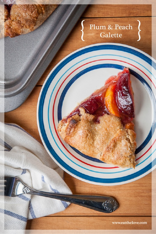Plum and Peach Galette. Recipe and photo by Irvin Lin of Eat the Love.