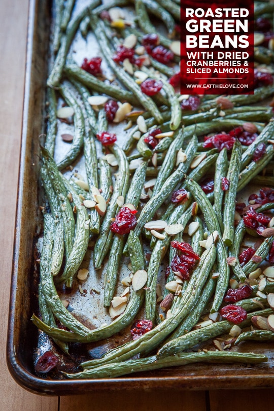 Roasted Green Beans with Dried Cranberries and Sliced Almonds. A fast and easy recipe! Photo and recipe by Irvin Lin of Eat the Love.