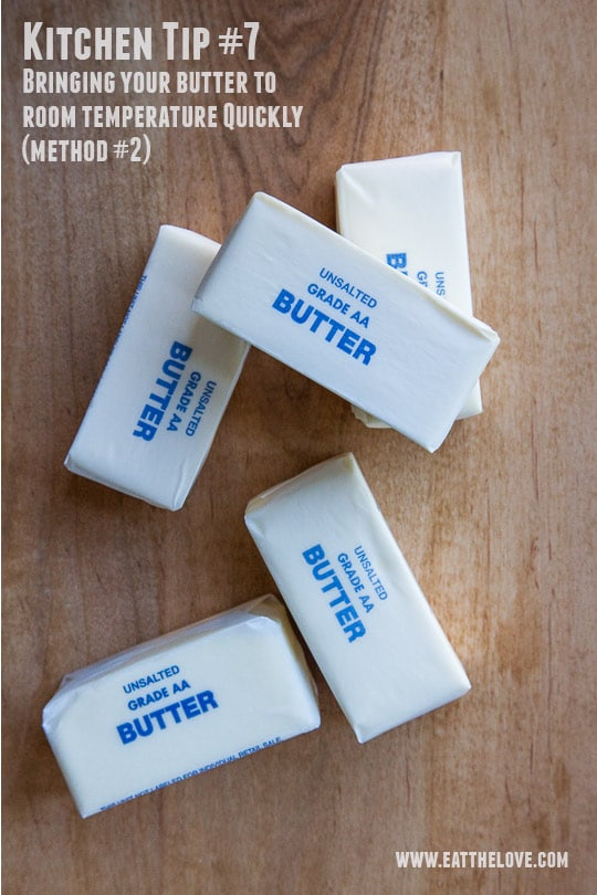 How to quickly get room temperature butter. Photo and tip by Irvin Lin of Eat the Love