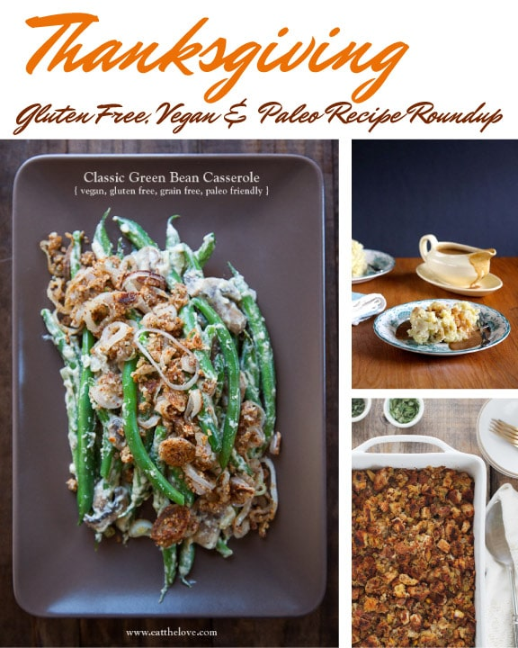 Vegan, Paleo and Gluten Free Thanksgiving Recipes Roundup!