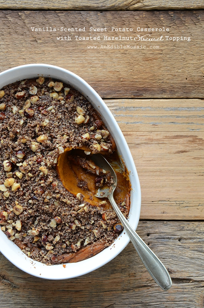 Vanilla Scented Sweet Potato Casserole with Toasted Hazelnuts Streusel