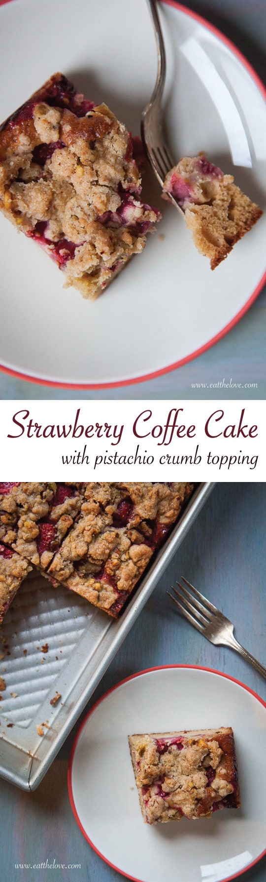 An easy-to-make Strawberry Coffee Cake with Pistachio Crumb Topping. Photo and recipe by Irvin Lin