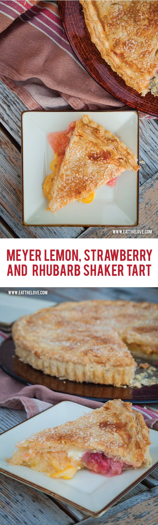 An easy Meyer Lemon Shaker Tart with Strawberries and Rhubarb. Photo and recipe by Irvin Lin of Eat the Love.