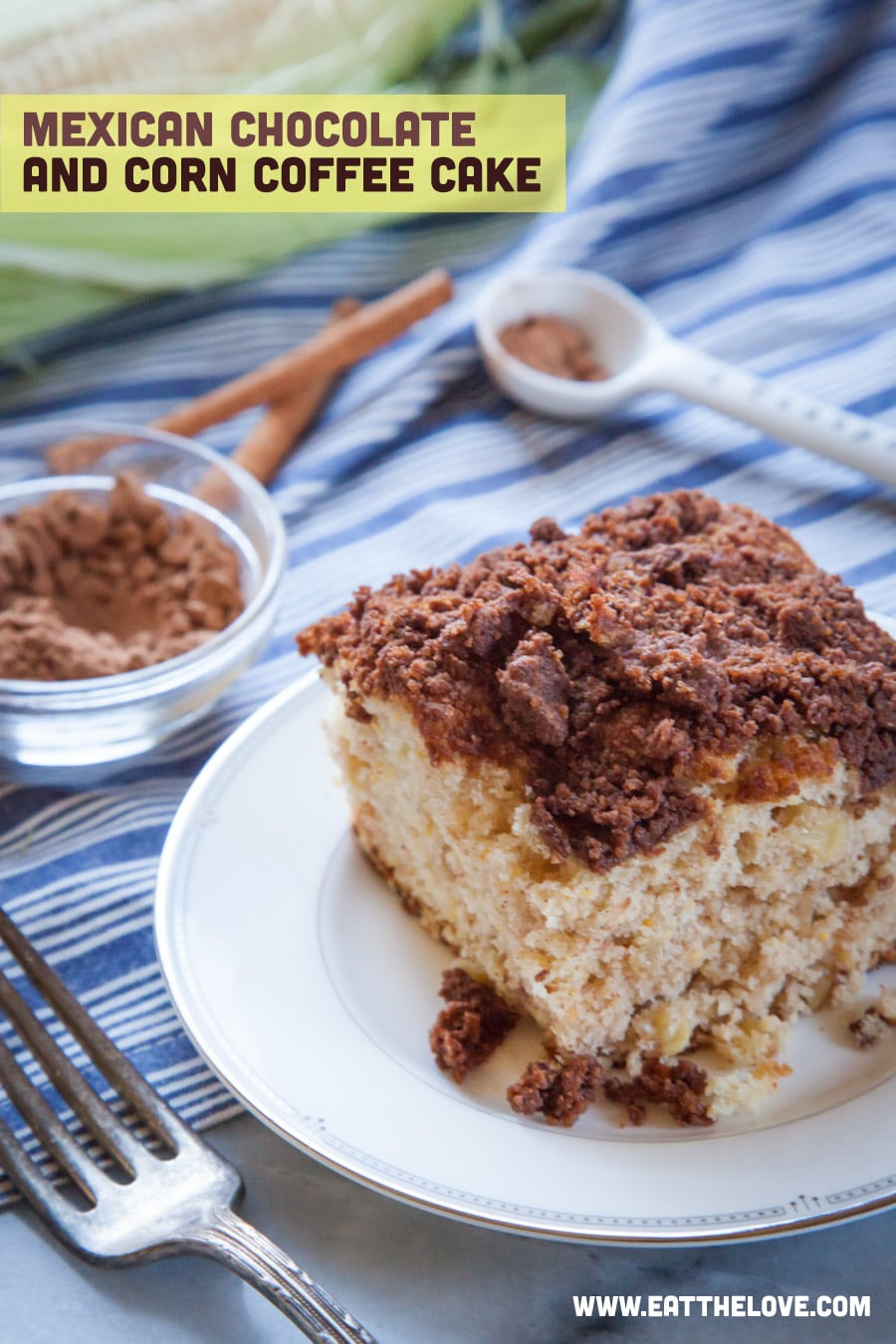Mexican Chocolate Corn Coffee Cake by Irvin Lin of Eat the Love.
