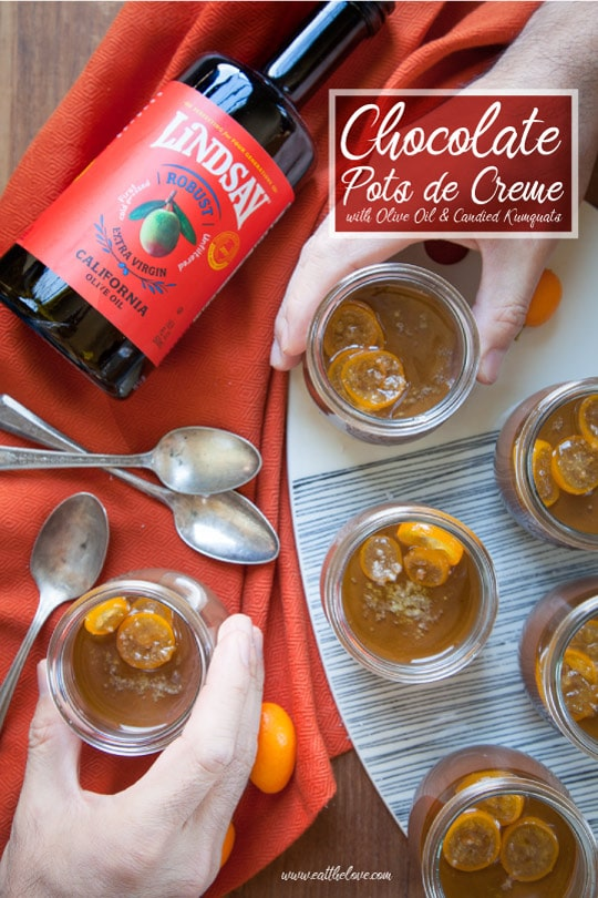 Chocolate Pots de Creme with Olive Oil, Sea Salt and Candied Kumquats [Sponsored Post]