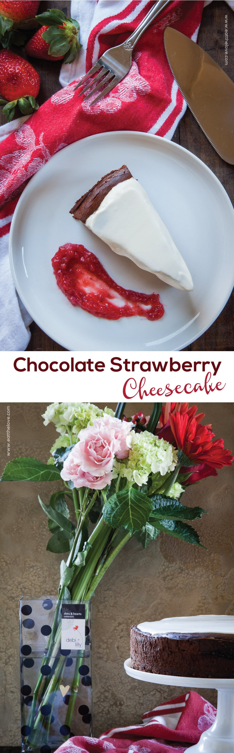 Chocolate Strawberry Cheesecake. Photo and recipe by Irvin Lin of Eat the Love.