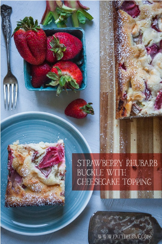 Strawberry Rhubarb Buckle with Cheesecake Topping. Photo and recipe by Irvin Lin of Eat the Love.