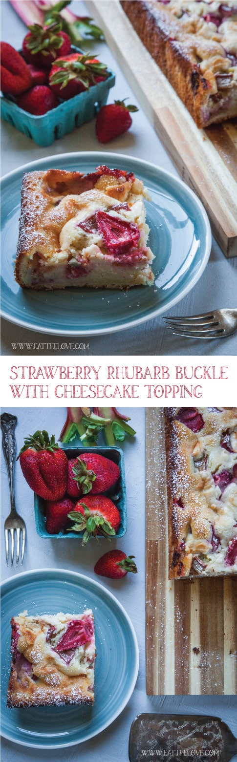 Strawberry Rhubarb Buckle with Cheesecake Topping. Photo and recipe by Irvin Lin of Eat the Love. #strawberryrhubarb #strawberryrhubarbcake #rhubarbcake #rhubarbcheesecake #cheesecake #coffeecake #strawberryrhubarbcoffeecake #strawberrycake #strawberry #rhubarb #recipe #rhubarbrecipe #strawberryrecipe #strawberryrhubarbrecipe #buckle