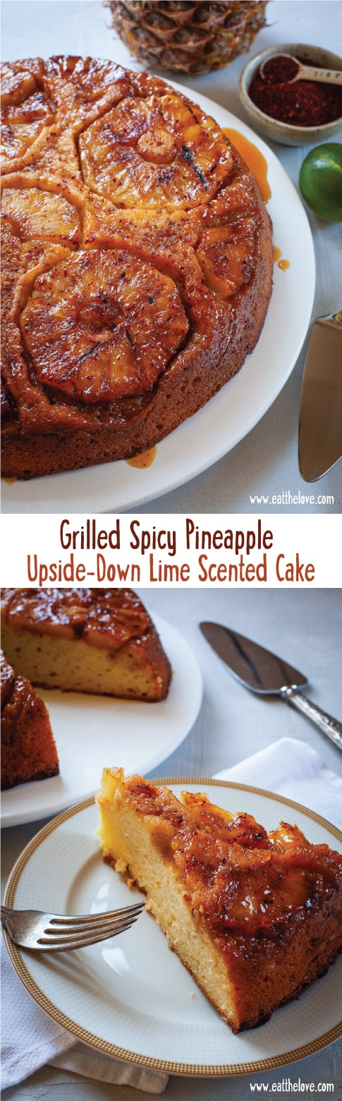 This grilled spicy pineapple upside down lime scented cake is a sophisticated take on a classic! Recipe with step-by-step photos on the blog Eat the Love. #pineapple #pineappleupsidedown #cake #recipe #pineapplecake #upsidedowncake #cakerecipe