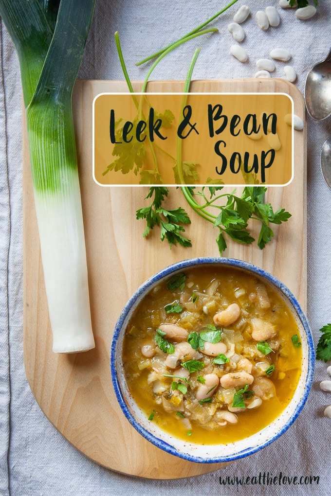 Leek and Bean Soup, a vegetarian (and easily adaptable vegan) recipe.