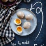 How to Make Ramen Eggs.