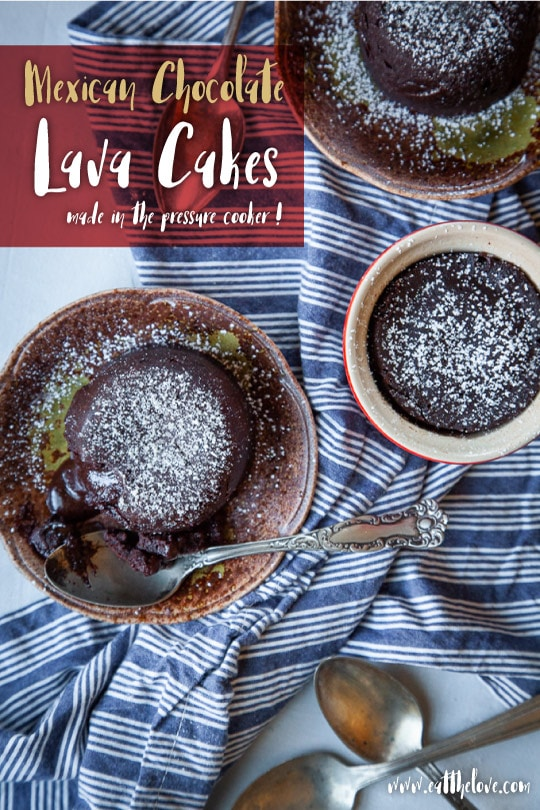 Mexican Chocolate Lava Cakes.