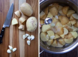 Chop the potatoes and peel the garlic cloves. Add them to a pot and fill with water. add a tablespoon of kosher salt into the water.