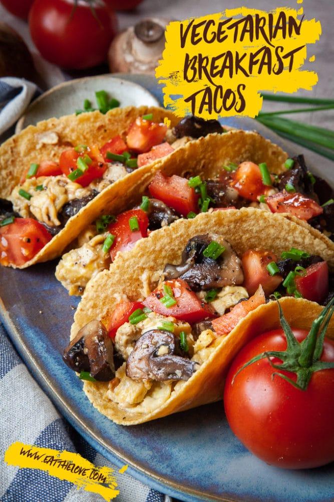 Vegetarian Breakfast Tacos with Mushrooms and Eggs. #vegetarian #breakfast #tacos #recipe #mushrooms #eggs #brunch #tortillas #pepperjack