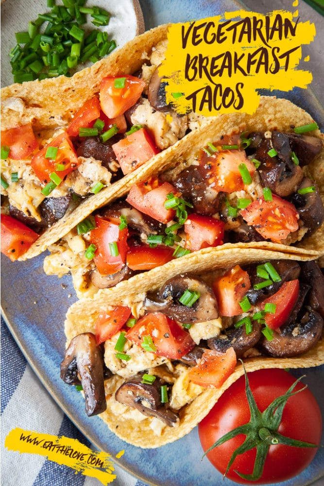 Vegetarian Breakfast Tacos with Mushrooms and Eggs. #vegetarian #breakfast #tacos #recipe #mushrooms #eggs #brunch #tortillas #pepperjack