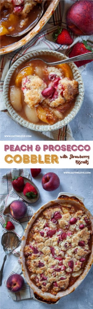 Peach and Prosecco Bellini Cobbler with Strawberry Biscuits #cobbler #prosecco #champagne #peach #strawberry #baking #recipe