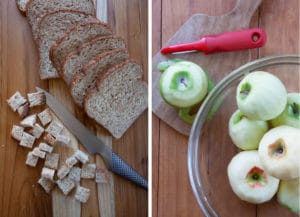 cube the bread, then peel, core and cut the apples into 1-inch slices.