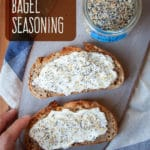 Homemade everything bagel seasoning mix sprinkled on cream cheese on toast