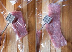 Flatten the pork with a kitchen mallet